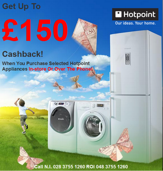 Hotpoint Summer Promotion - Up To £150 Cashback!
