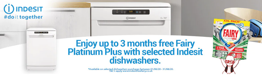 Indesit Dishwasher Promotion - 3 Months Free Fairy Platinum Plus Tablets