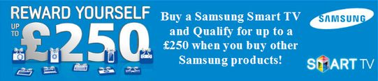 Reward Yourself With Samsung Smart TVs With Up To £250 To Spend On Other Samsung Products