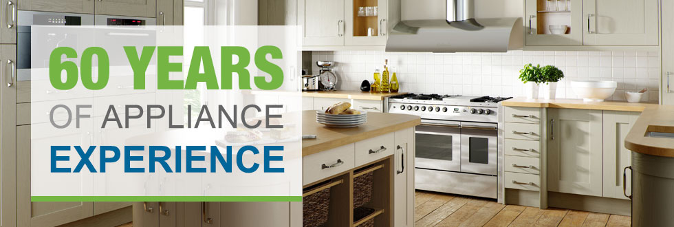 60 years of Appliance Experience
